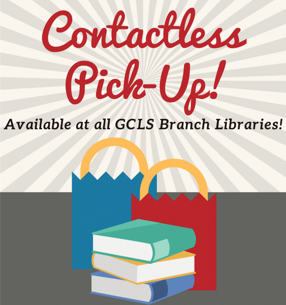Contactless Pickup Available at All GCLS Libraries